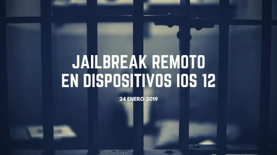 Jailbreak en dispositivos iOS 12 (CVE-2019-6225)
